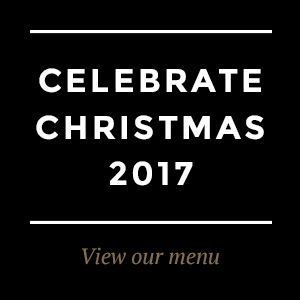 View our Christmas 2017 Menu
